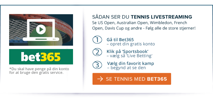 Dansk Tennis live streaming bet365